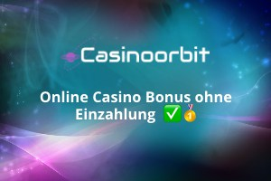 Online Casino Bonus ohne Einzahlung - sofort 2020 abstauben!